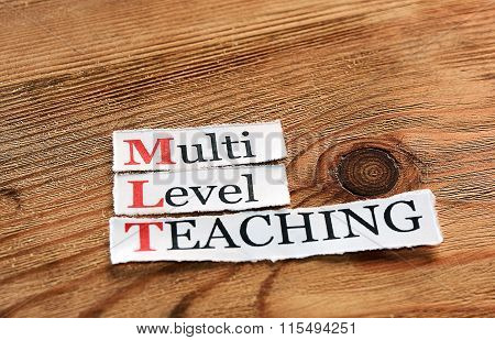 Mlt- Multi Level Teaching