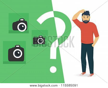 Confused man is choosing a camera