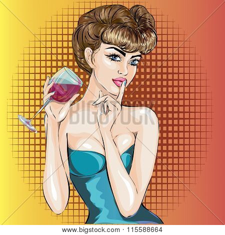 Shhh Pop Art Sexy Woman Face With Finger On Her Lips And Glass Of Wine