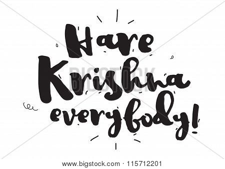 Hare Krishna. Greeting card with calligraphy. Hand drawn design elements. Inspirational quote. Black
