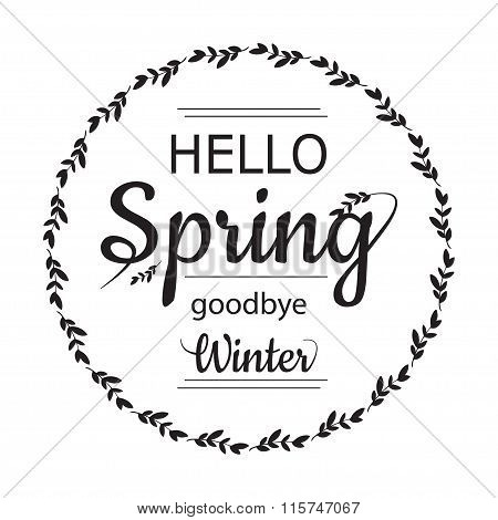 Hello Spring goodbye winter card design with elegant branch round frame and text, vector illustratio