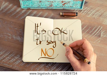 Handwritten Text It's Ok To Say No
