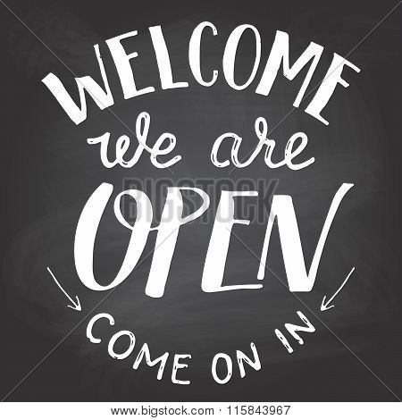 Welcome We Are Open Chalkboard Sign