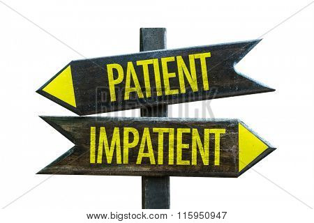 Patient - Impatient signpost isolated on white background