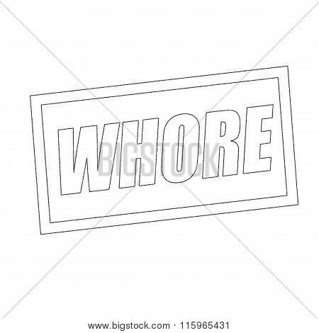 Whore Monochrome Stamp Text On White