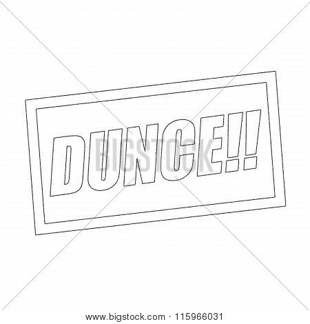 Dunce Monochrome Stamp Text On White