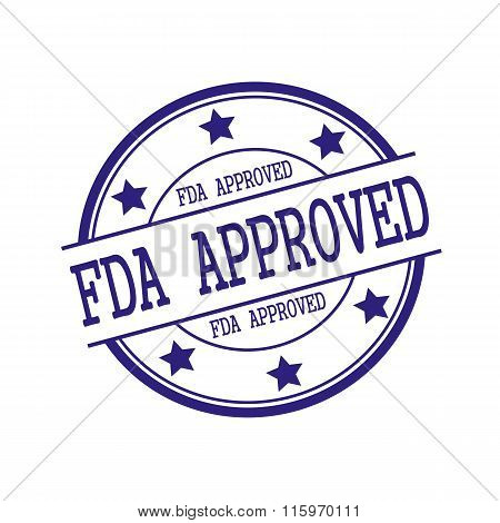 FDA Approved Blue-Black stamp text on Blue-Black circle on a white background and star poster