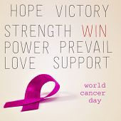a pink ribbon, the text world cancer day and different supporting words such as hope, win or victory, on a beige background poster
