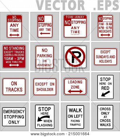 Traffic sign road. Universal sign vector design. Traffic sign road USA. NO parking Tow zone Bus stop No Standing anytime No Stopping..