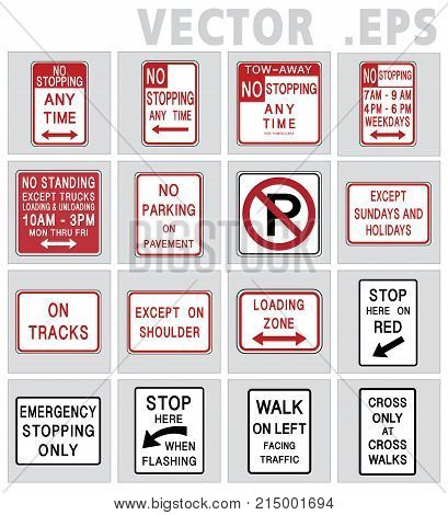 Traffic sign road. Universal sign vector design. Traffic sign road USA. NO parking Tow zone Bus stop No Standing anytime No Stopping.