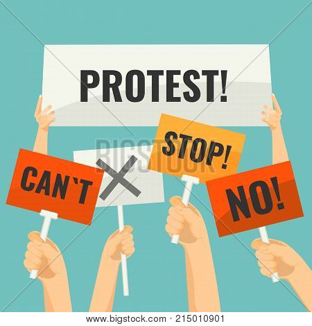 Demonstration signs on sticks in human hands with short words of protest and simple cross isolated cartoon flat vector illustration on white background.