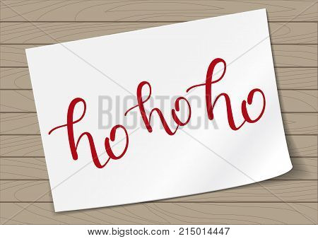 Ho-ho-ho Hand Drawn Lettering on A4 Paper Sheet Background. Vector Illustration Quote. Handwritten Inscription Phrase for New Year Holiday Design, Poster, Sale, Banner, Invitation.