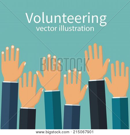 Volunteering concept. Raised hands up. Volunteering charity. Template poster banner. Vector illustration flat design. Isolated on white background. Group of people together.