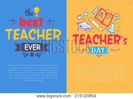 Best teacher ever compliment and congratulation on Teacher s Day on the bright colorful postcards. Vector illustration is complimented by doodles and books