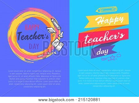 Happy teachers day set of two posters demonstrating circle with icons of school supply and title, text sample and ribbons vector illustration