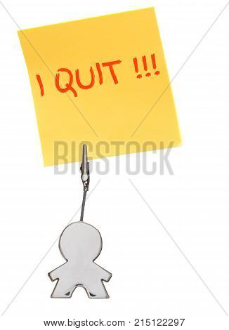 Yellow sticker, paper note isolated on white, held by busines card holder figure, business concept, man holding sign I quit