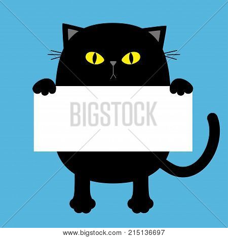 Black funny cat hanging on paper board template. Kitten body with paw print tail yellow eyes. Cute cartoon character. Kawaii animal. Baby card. Pet collection. Flat design. Blue background Vector