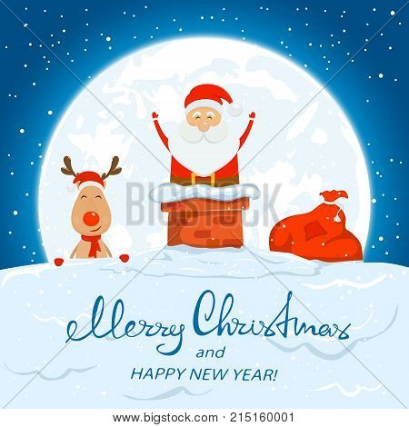 Christmas theme with Santa in the chimney on the Moon background. Reindeer and the sack with presents by the chimney on the roof. Text Merry Christmas and Happy New Year on snow,  illustration.