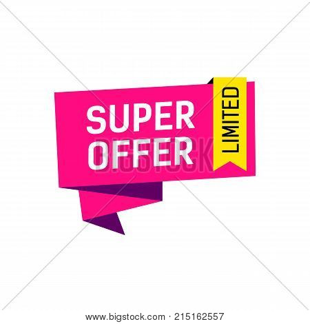 Super offer limited lettering on origami speech bubble. Inscription can be used for leaflets, posters, banners