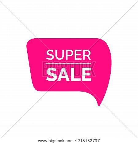 Super sale lettering on speech bubble. Inscription can be used for leaflets, posters, banners