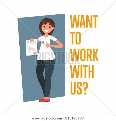 Female character with an agreed resume in hand. Thumbs up. The inscription you want to work with us. Concept for recruiting and hiring. Vector illustration.
