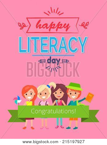 Happy literacy day, with four children, ribbon with congratulations text and decorative title above kids with pen icon vector illustration