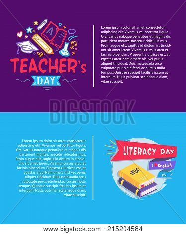 Teachers day and literacy day set of posters with titles, text sample and images of books, pens and pencils, ribbons vector illustration