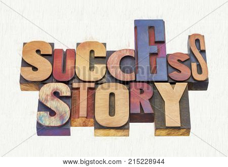 success story word abstract - text in vintage letterpress wood type blocks, a phjoto with a digital painting effect applied