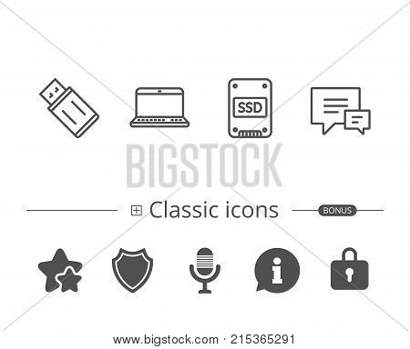SSD disk, USB Flash drive and Notebook line icons. Chat speech bubble sign. Computer devices. Information speech bubble sign. And more signs. Editable stroke. Vector