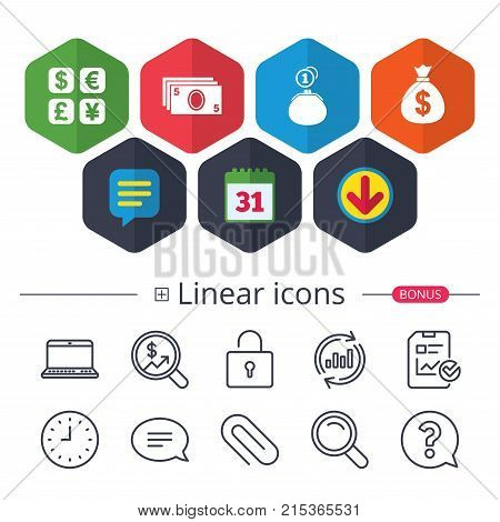 Calendar, Speech bubble and Download signs. Currency exchange icon. Cash money bag and wallet with coins signs. Dollar, euro, pound, yen symbols. Chat, Report graph line icons. More linear signs