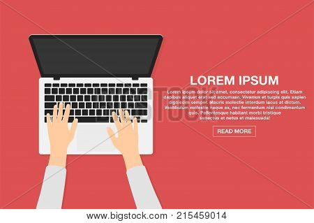 Man working with laptop. Business or freelance workplace design concept. Developer web designer or analyst using computer. Hands on laptop in top view. Vector