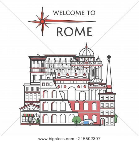 Welcome to Rome poster with famous architectural attractions in linear style. Worldwide traveling and time to travel concept. Roman national landmarks, italian tourism and journey vector background.