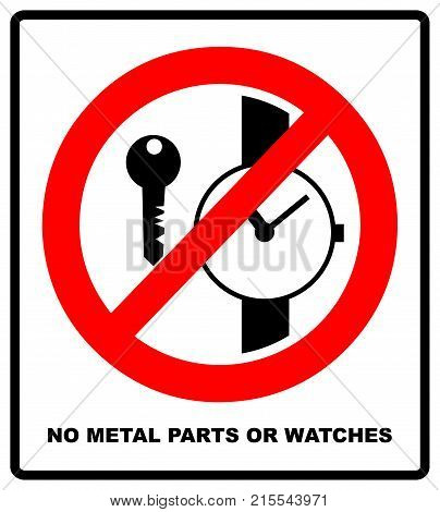No metallic articles or watches, No access for people with metallic implants signs. Vector illustration. Warning symbol isolated on white