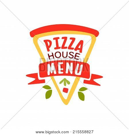 Flat pizza house logo creative design element with pizza slice. Emblem for cafe menu, food delivery company. Fast food business label. Colorful pizzeria badge. Vector illustration isolated on white.