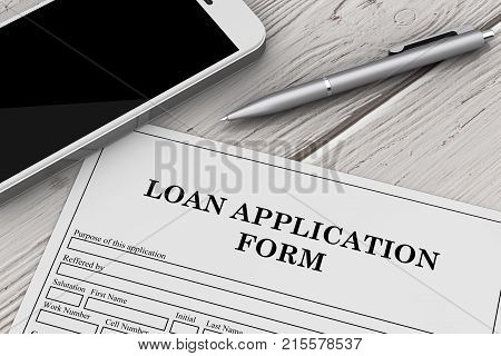 Loan Application Form with Mobile Phone and Pen on a wooden table. 3d Rendering