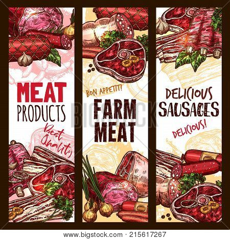 Meat or butcher shop farm products sketch banners. Vector design of beef steak and chicken grill in salad, lamb filet and pork bacon or tenderloin and smoked hamon sausage or brisket for market