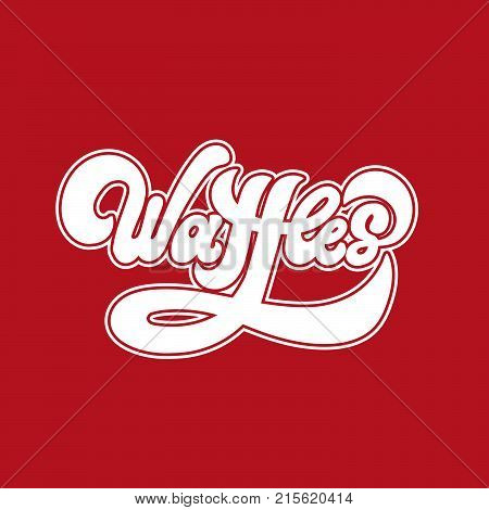 Waffles . Vector handwritten lettering made in 90's style. Template for card poster banner print for t-shirt.