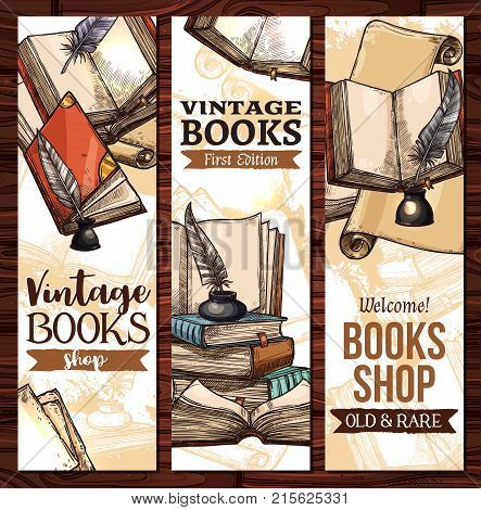 Old vintage books library sketch banners templates for rarity bookshop or book store. Vector design of ancient rare books and manuscripts, writer ink pen quill or feather in library inkwell