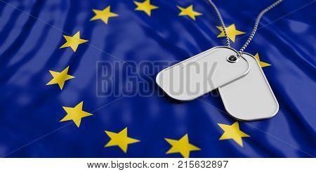 European Union Army Concept, Identification Tags On Eu Flag Background. 3D Illustration