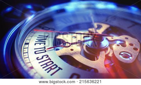Pocket Watch Face with Time To Start Inscription on it. Business Concept with Vintage Effect. Watch Face with Time To Start Text, CloseUp View of Watch Mechanism. Business Concept. Film Effect. 3D.