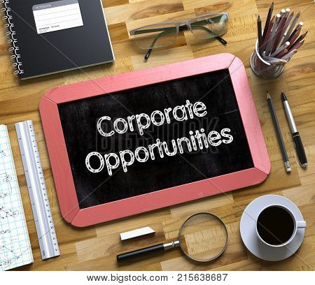 Corporate Opportunities Handwritten on Small Chalkboard. Small Chalkboard with Corporate Opportunities. 3d Rendering.