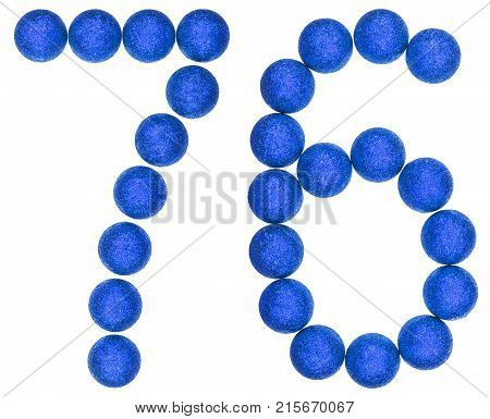 Numeral 76, Seventy Six, From Decorative Balls, Isolated On White Background