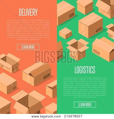 Delivery logistics advertising template with packing boxes. Postal banners with empty opened and closed cardboard boxes vector illustration. Delivery tare, goods package, shipping paper containers.