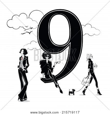 Fashion girls in sketch style with number nine. Vector illustration.