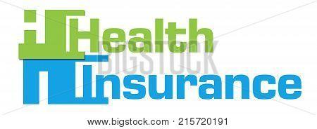 Health insurance text written over green blue background.