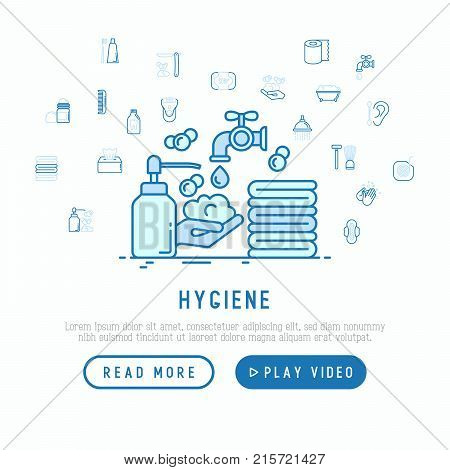 Hygiene concept: wash your hands with soap and thin line icons: shower, bathtub, toothpaste, razor, shaving brush, comb, ball deodorant, mouth rinse. Vector illustration, template for web page.