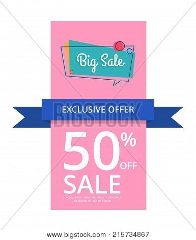 Big sale exclusive offer 50 percent off, half price discount poster vector isolated on white background. Best announcement about prices reduction