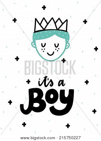 Colorful childish vector card. Lettering with illustration in Scandinavian style. Creative poster with prince and phrase.