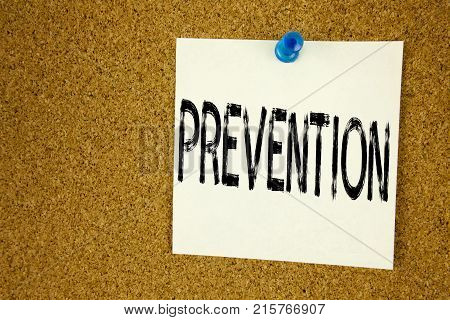 Conceptual Hand Writing Text Caption Inspiration Showing Prevention. Business Concept For Business M