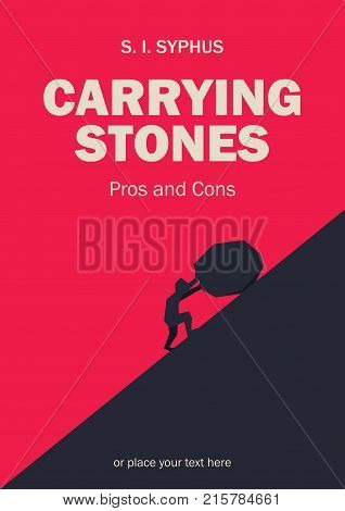 Book cover creative funny concept. Sisyphus rolling big boulder. Fiction or non-fiction genre. Mid century style design. Applicable for books, posters, placards etc.
